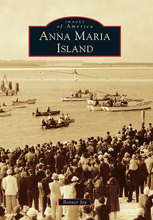 Images of America Anna Maria Island Book
